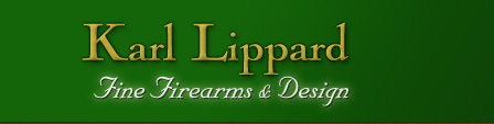 Karl Lippard Fine Firearms Design